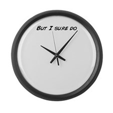 Funny For sure Large Wall Clock