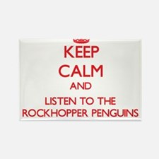 Keep calm and listen to the Rockhopper Penguins Ma