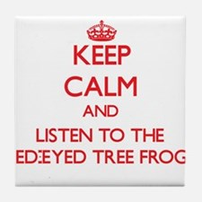 Keep calm and listen to the Red-Eyed Tree Frogs Ti