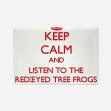 Keep calm and listen to the Red-Eyed Tree Frogs Ma