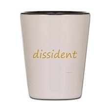 dissident Shot Glass