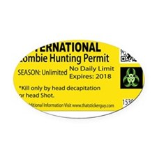 Zombie hunting Permit Oval Car Magnet