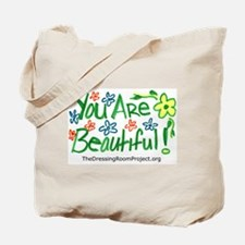"""""""You Are Beautiful!"""" Tote Bag"""