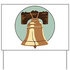 Liberty Bell Yard Sign