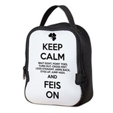 KEEP CALM FEIS ON Neoprene Lunch Bag