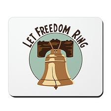 LET FREEDON RING Mousepad