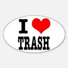 I Heart (Love) Trash Oval Decal