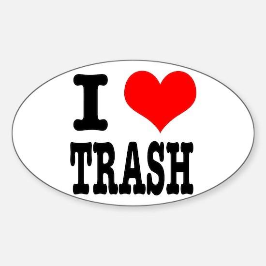 I Heart (Love) Trash Oval Decal
