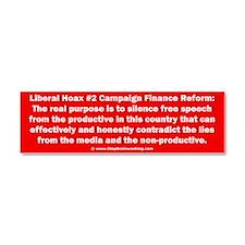 Hoax - Campaign Finance Reform Car Magnet 10 x 3
