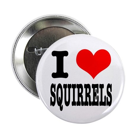 """I Heart (Love) Squirrels 2.25"""" Button (100 pack)"""