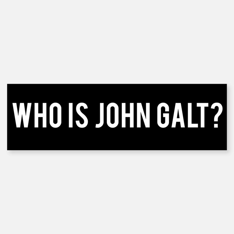 Who Is John Galt Bumper Stickers | Car Stickers, Decals ...