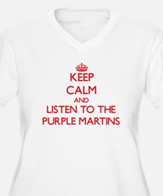 Keep calm and listen to the Purple Martins Plus Si