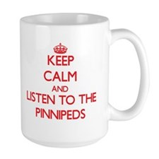 Keep calm and listen to the Pinnipeds Mugs