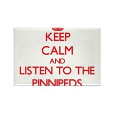 Keep calm and listen to the Pinnipeds Magnets