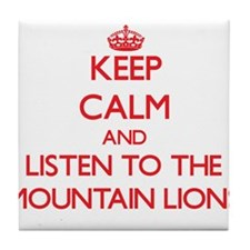 Keep calm and listen to the Mountain Lions Tile Co
