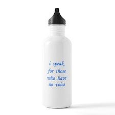 i speak for those... Water Bottle