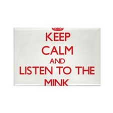 Keep calm and listen to the Mink Magnets