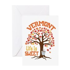 VERMONT Life Is SWEET Greeting Cards