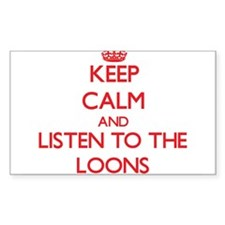 Keep calm and listen to the Loons Decal
