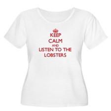 Keep calm and listen to the Lobsters Plus Size T-S