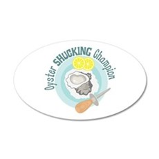 Oyster SHUCKING Champion Wall Decal