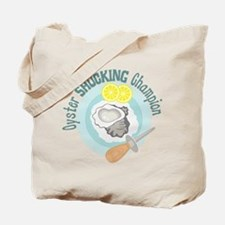 Oyster SHUCKING Champion Tote Bag