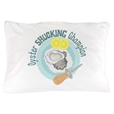 Oyster SHUCKING Champion Pillow Case