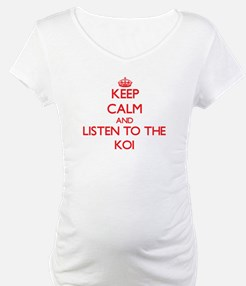 Keep calm and listen to the Koi Shirt