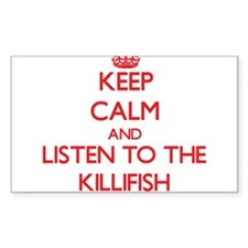 Keep calm and listen to the Killifish Decal