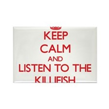 Keep calm and listen to the Killifish Magnets