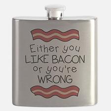 Like Bacon or Youre Wrong Flask