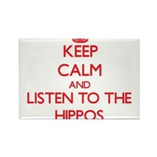 Keep calm and listen to the Hippos Magnets