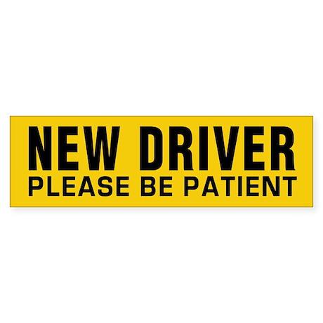 New Driver - Be Patient Sticker (Bumper)