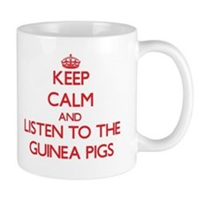 Keep calm and listen to the Guinea Pigs Mugs