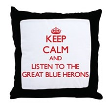 Keep calm and listen to the Great Blue Herons Thro