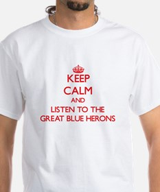 Keep calm and listen to the Great Blue Herons T-Sh