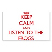 Keep calm and listen to the Frogs Decal