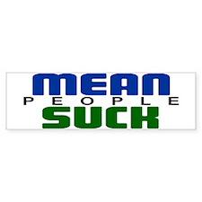 Mean People Suck Bumper Bumper Sticker