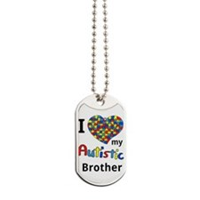 Autistic Brother Dog Tags