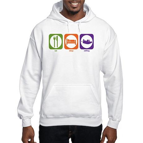 Eat Sleep Rafting Hooded Sweatshirt