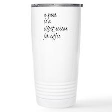 Silent Scream For Coffee Travel Mug