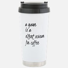 Silent Scream For Coffee Travel Mug