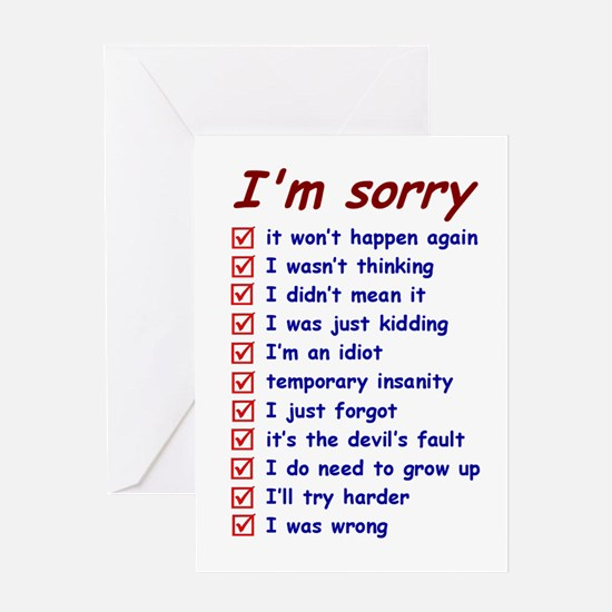 Good Apology, Great Excuses Greeting Card