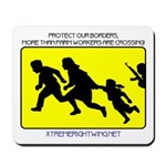 Border Crossing Sign Mousepad