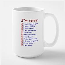 Good Apology, Great Excuses Mug