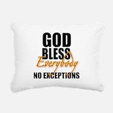 God Bless EVERYBODY.png Rectangular Canvas Pillow
