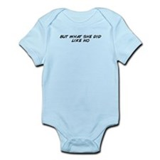 Cute She did it Infant Bodysuit