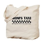 Mom's Taxi (getting kids...) Tote Bag