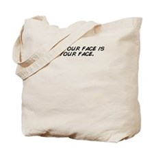 Cute Your face Tote Bag