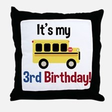 School Bus Its my 3rd Birthday Throw Pillow